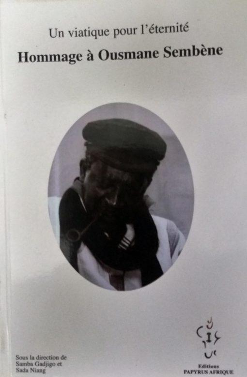 Hommage à Ousmane Sembène