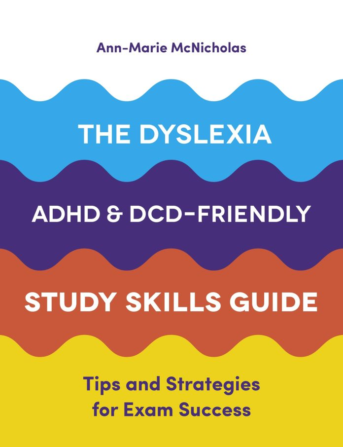 the cover of 'the dyslexia, ADHD & DCD-friendly study skills guide', featuring stacked coloured waves in yellow, red, dark blue and light blue.