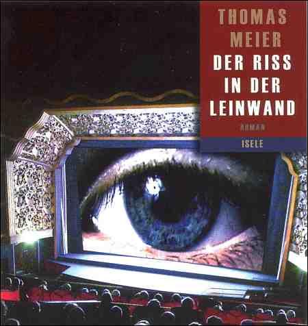 Meier Thomas Der Riss in der Leinwand