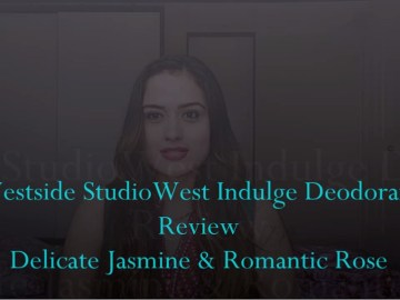 Westside Studiowest Indulge Deodorants Review