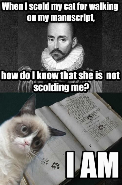 Medieval Grumpy MSS Cat responds to Montaigne