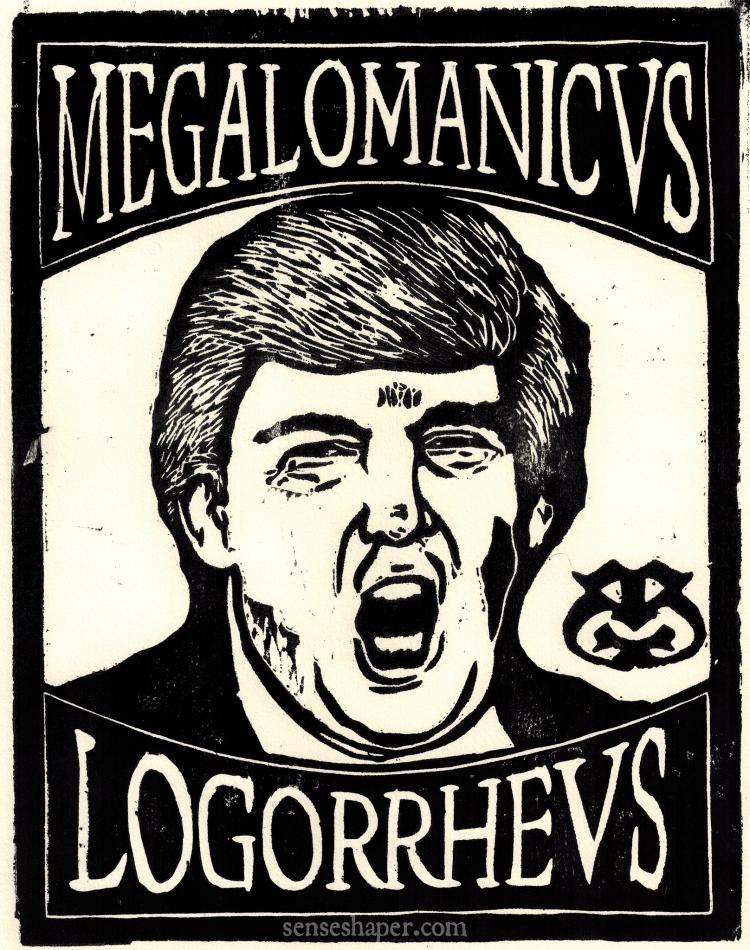 Donald Trump-Senseshaper-Megalomanicus Logorrheus