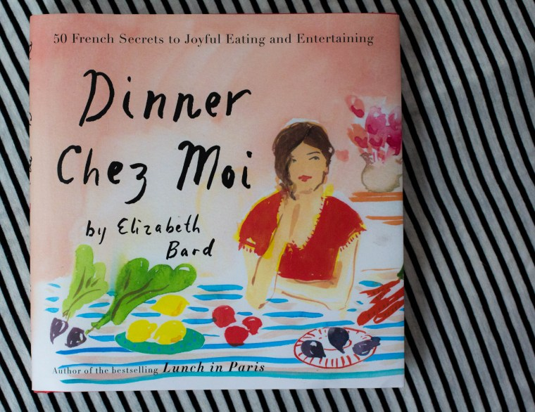 A Cookbook Review: Dinner Chez Moi by Elizabeth Bard