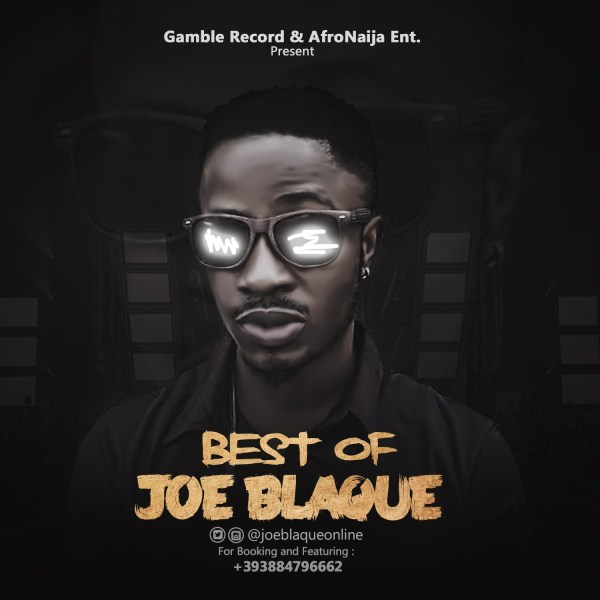Dj Afronaija Best Of Joe Blaque
