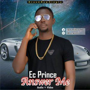 Ec Prince - Answer Me (Produced by Dalukes)