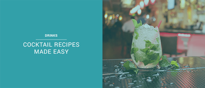 The Best 12 Cocktail Recipes Made Easy