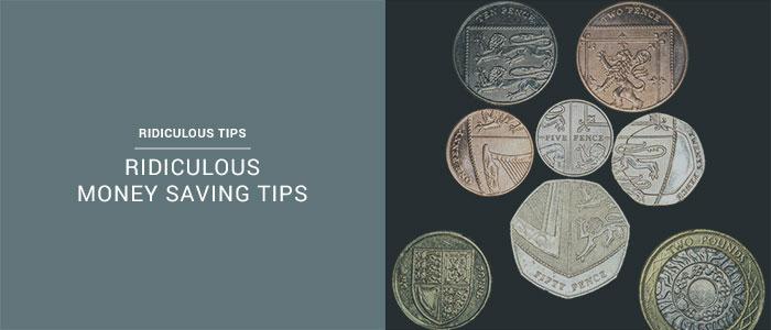 23 Ridiculous Money Saving Tips