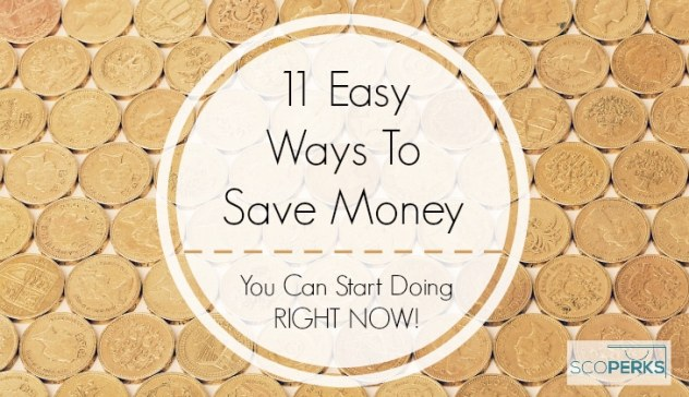 Pound Coins With The Text '11 Easy Ways To Save Money You Can Start Doing RIGHT NOW!' Overlayed