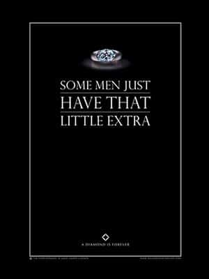 A Picture Of An Engagement Ring With The Text 'Some Men Just Have That Little Extra'