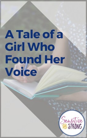 A Tale of a Girl Who Found Her Voice