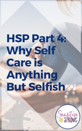 Why Self Care is Anything But Selfish
