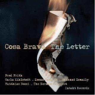 Cosa Brava, The Letter