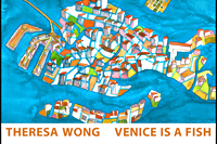 Venice is a Fish by Theresa Wong