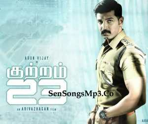 arun vijay kutram 23 mp3 songs download