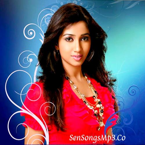 shreya ghosal all best hit songs download telugu tamil,hindi,malayalam,kannada