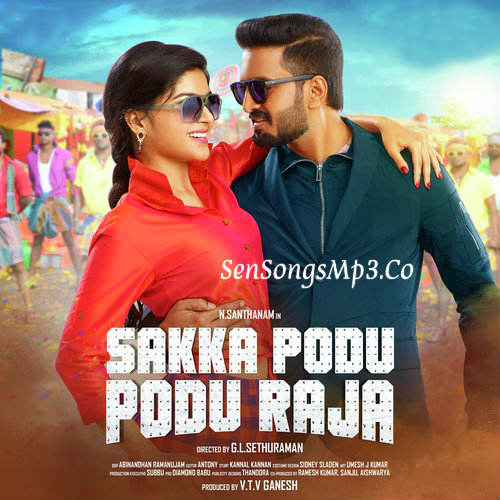 Sakka Podu Podu Raja 2017 tamil movie songs postes images