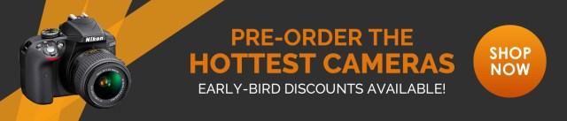 PREORDER2 - Preorder Cameras