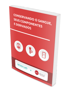 Conservando o sangue, seus componentes e derivados