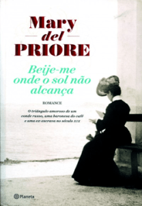 Mary_Del_Priori_Beije_me_Onde_o_Sol_nao_Alcanca