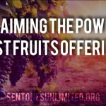 RECLAIMING THE POWER OF FIRST FRUITS OFFERINGS