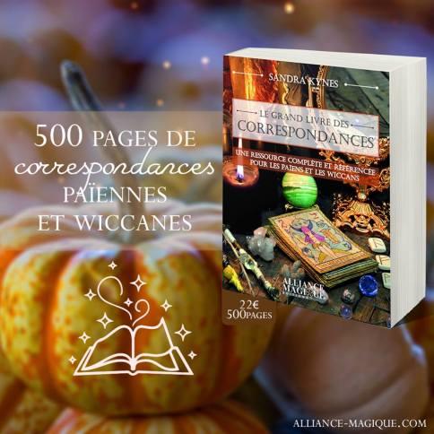 Le Grand livre des correspondances ¤ Sarah Kynes ©Alliance Magique