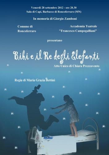 bibi e il re degli elefanti, accademia teatrale francesco campogalliani, chiara prezzavento, giorgio zamboni, barbasso, roncoferraro