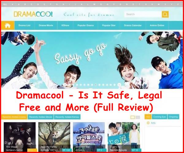 Dramacool - Is It Safe, Legal, Free and More (Full Review)