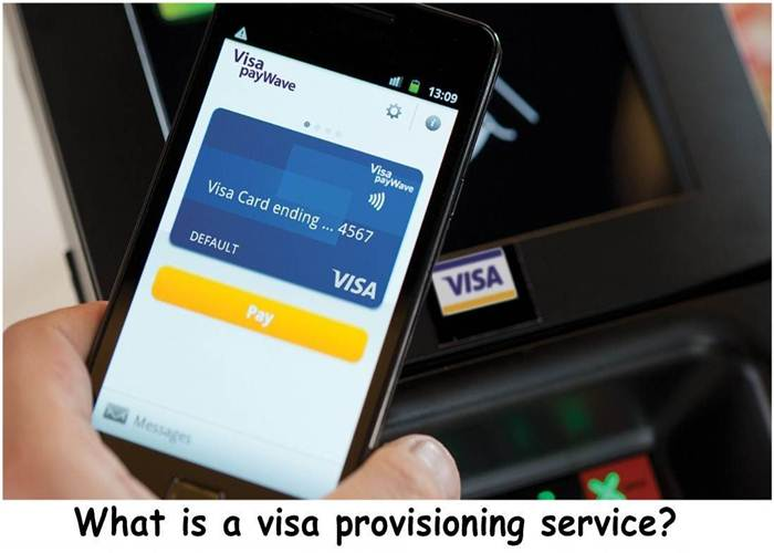 What is a visa provisioning service?