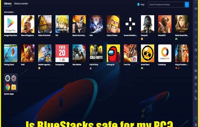 Is BlueStacks safe for my PC?