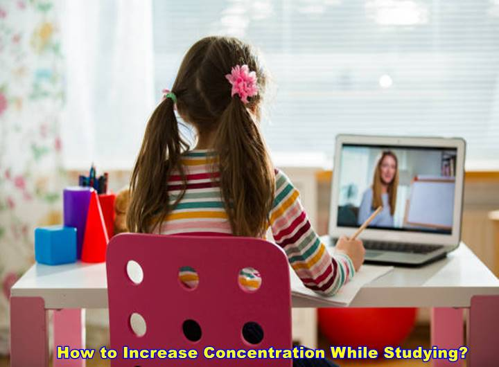 How to Increase Concentration While Studying