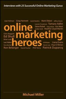Profiled as one of 25 online marketing heroes
