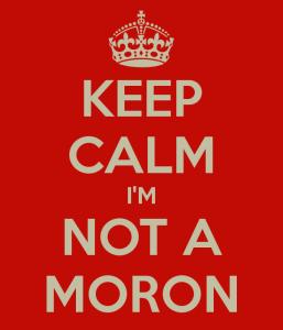 keep-calm-im-not-a-moron