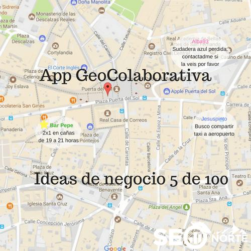App Geo-Colaborativa [Ideas de negocio 5 de 100]