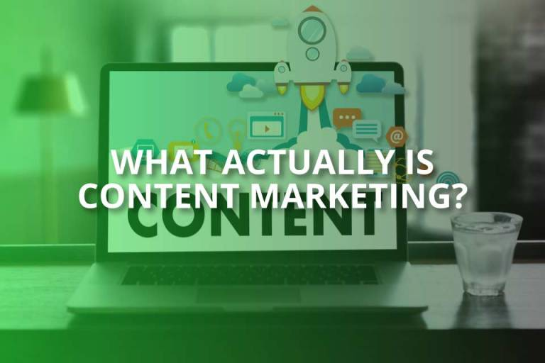 What Actually Is Content Marketing?