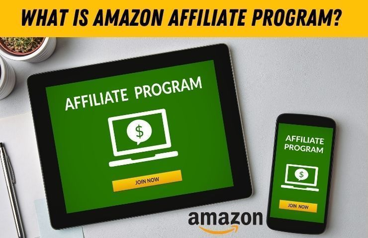 Read more about the article Amazon Affiliate Program- Detailed user Guide 2021
