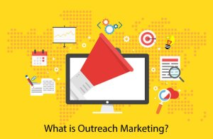 Read more about the article What is Outreach Marketing – Strategies of Outreach Marketing 2021