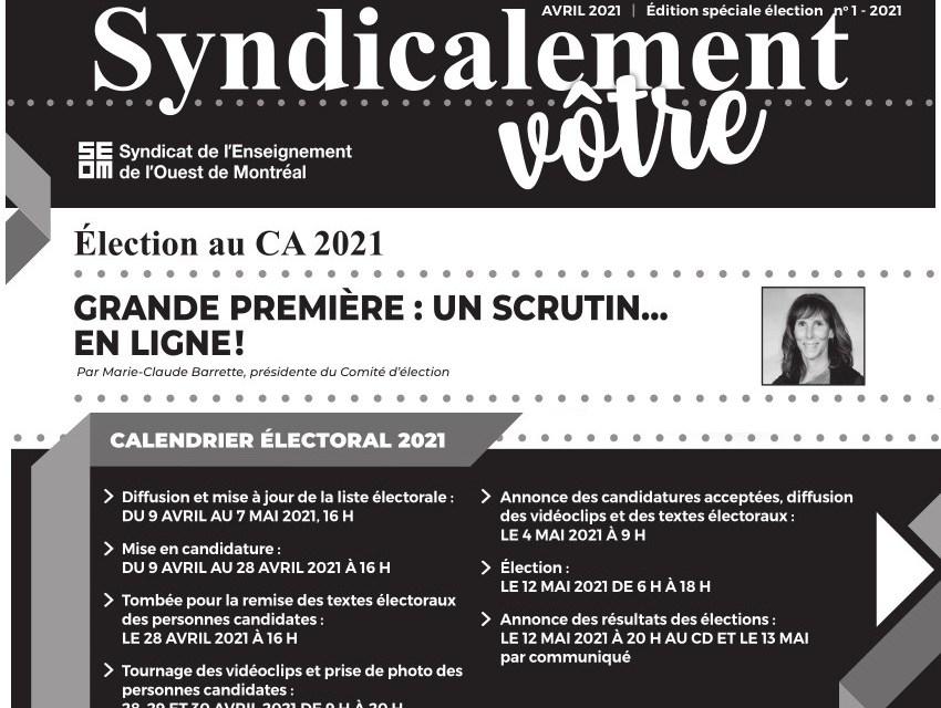 Le Syndicalement vôtre 2e édition spéciale élection est en ligne