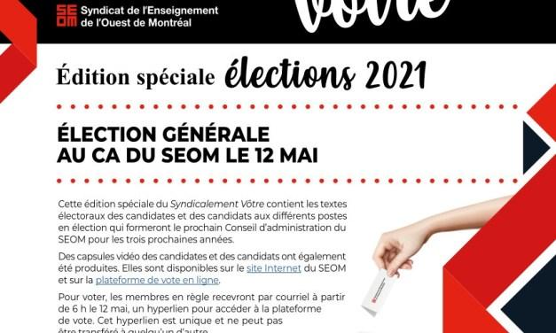 Le Syndicalement vôtre 1re édition spéciale élection est en ligne