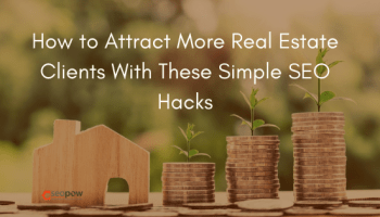 Real Estate SEO - 3 Link Building Tactics to Gain More Attraction