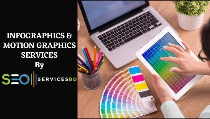 INFOGRAPHICS & MOTION GRAPHICS SERVICES By SEOServicesBD
