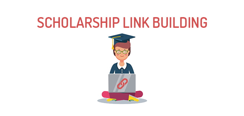 Scholarship Link Building: A Definitive Guide For 2021 1