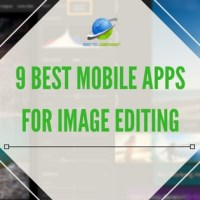 9 Best Mobile Apps for Image Editing