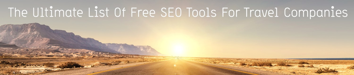 Ultimate SEO Tools for Travel Companies