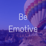 Be Emotive (10)