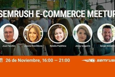 semrush ecommerce meetup conferencias y networking para ayudarte a optimizar tu ecommerce