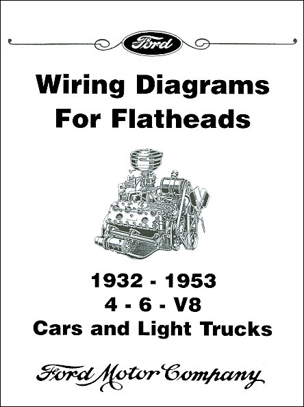 wiring diagrams for ford flatheads  4 6 v8 19321953