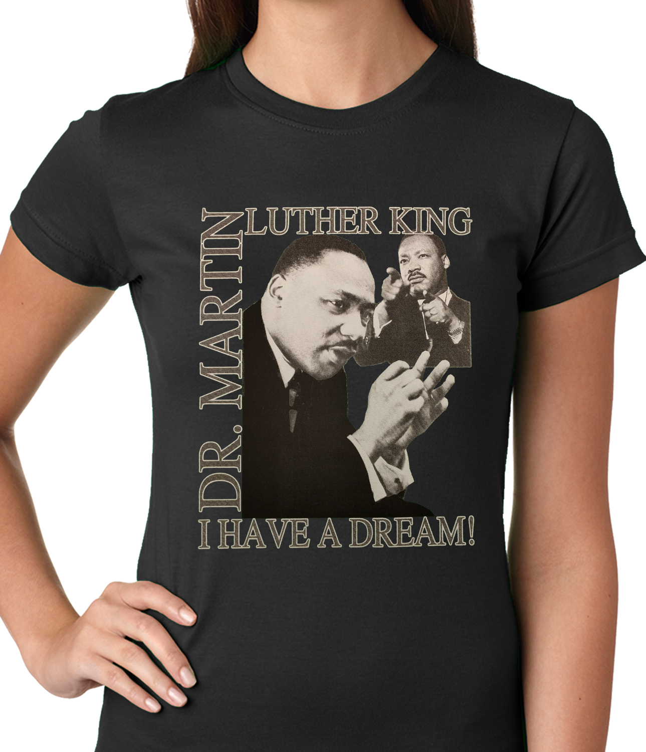 Dr Martin Luther King Jr I Have A Dream Girl S T Shirt