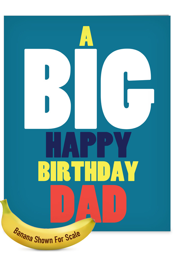 Big Happy Funny Birthday Father Extra Large Paper Card