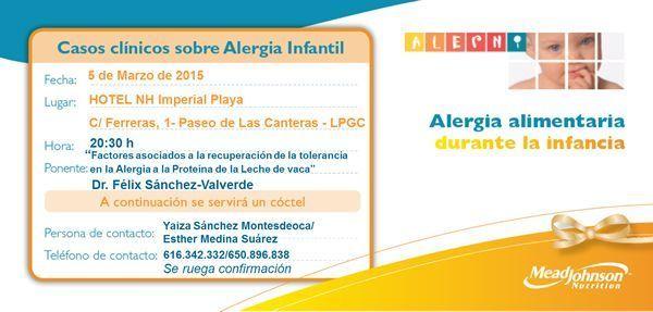 Casos clínicos: Alergia Infantil a la proteína de la leche de vaca - Gran Canaria 05/03/15 - SEPEXPAL