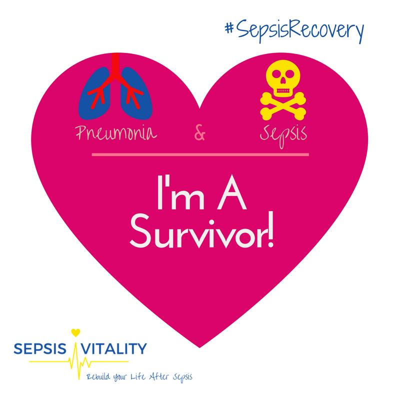 Pneumonia & Sepsis - I'm A Survivor